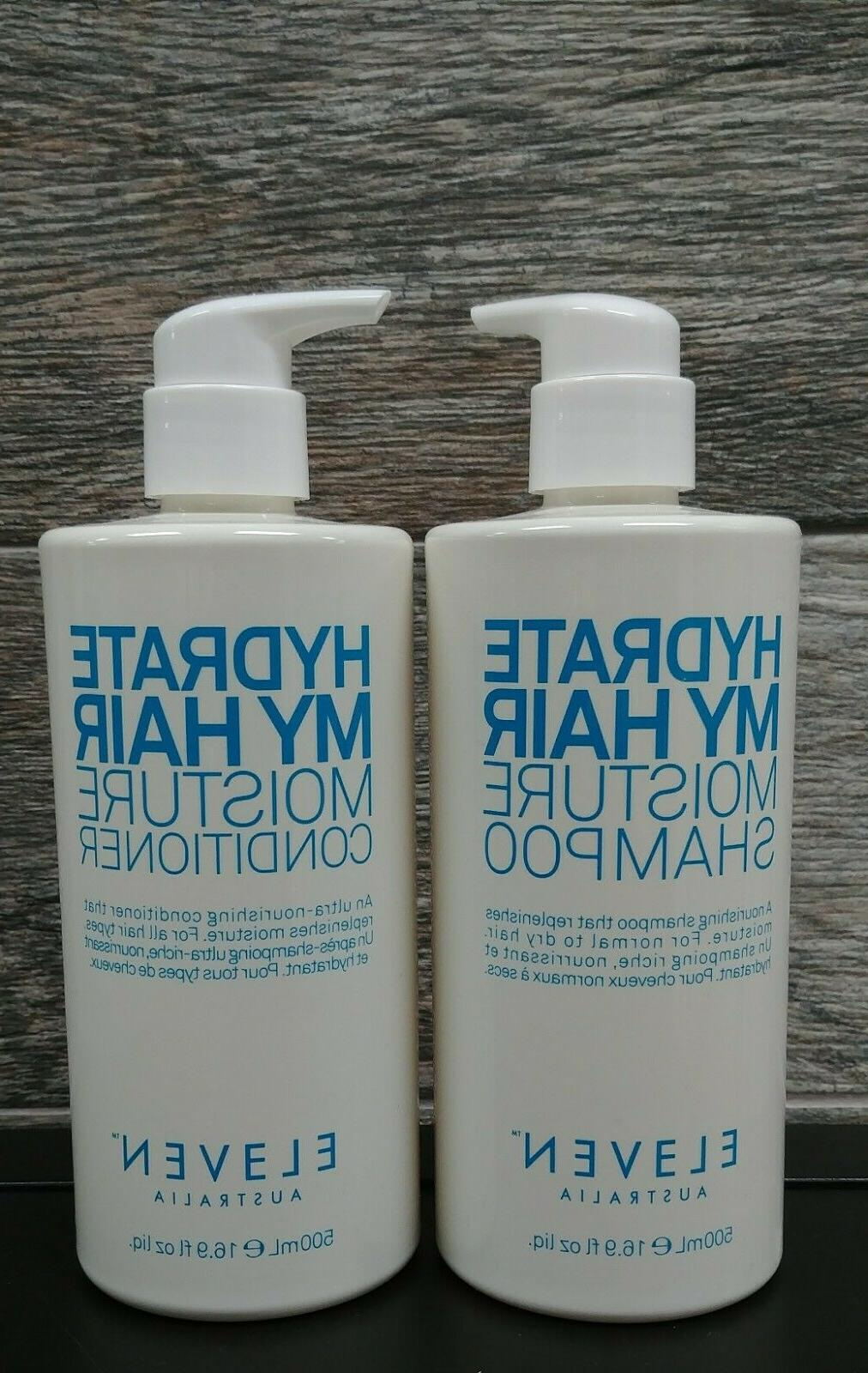 Eleven HYDRATE MY HAIR MOISTURE Shampoo & Conditioner 16.9 o
